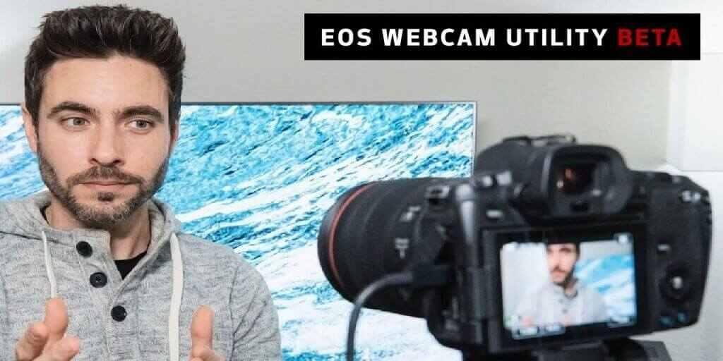 Phần mềm EOS Webcam Utility